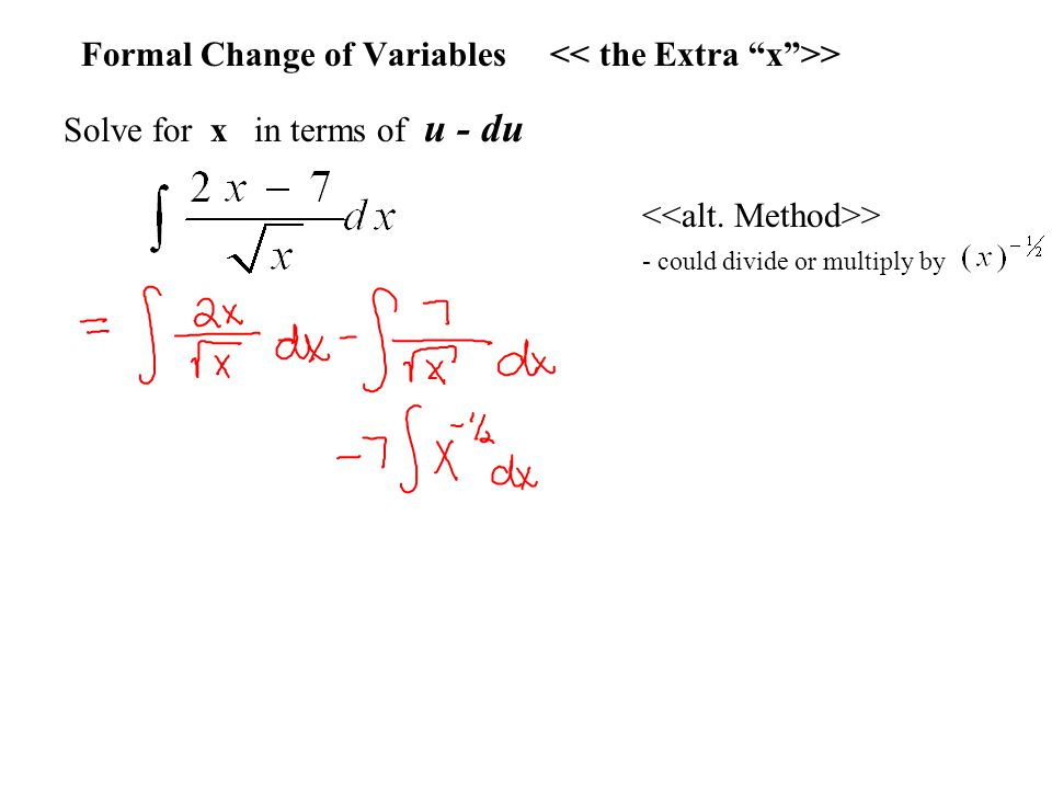 Formal Change of Variables << the Extra x >>