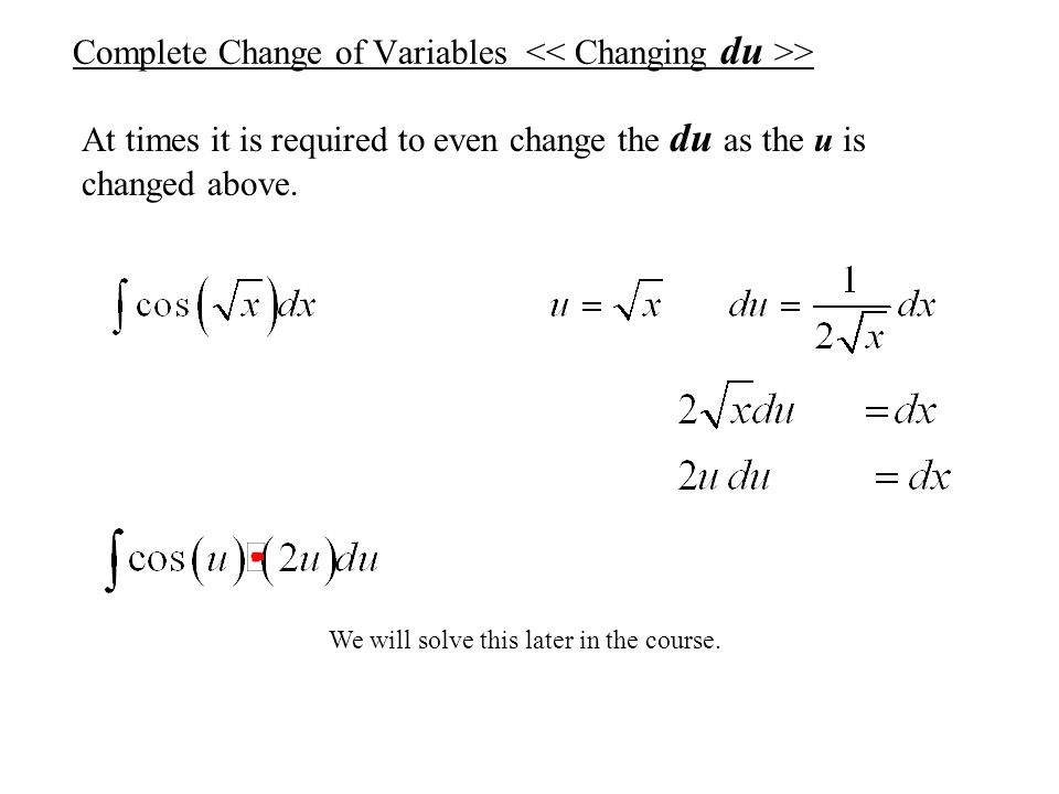 Complete Change of Variables << Changing du >>