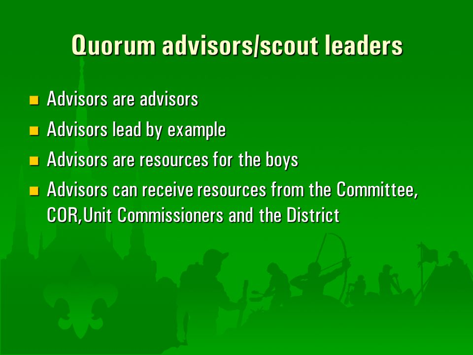 Quorum advisors/scout leaders