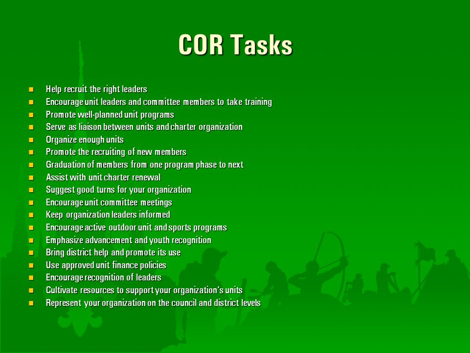 COR Tasks Help recruit the right leaders