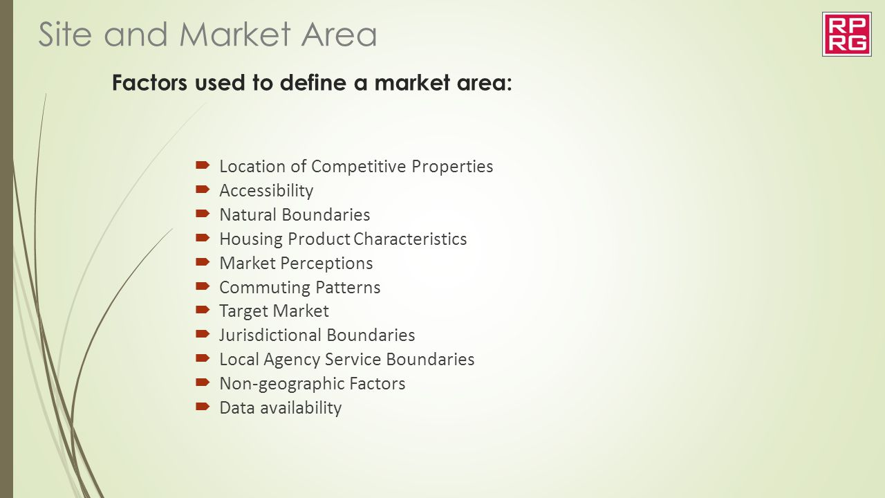 Factors used to define a market area:
