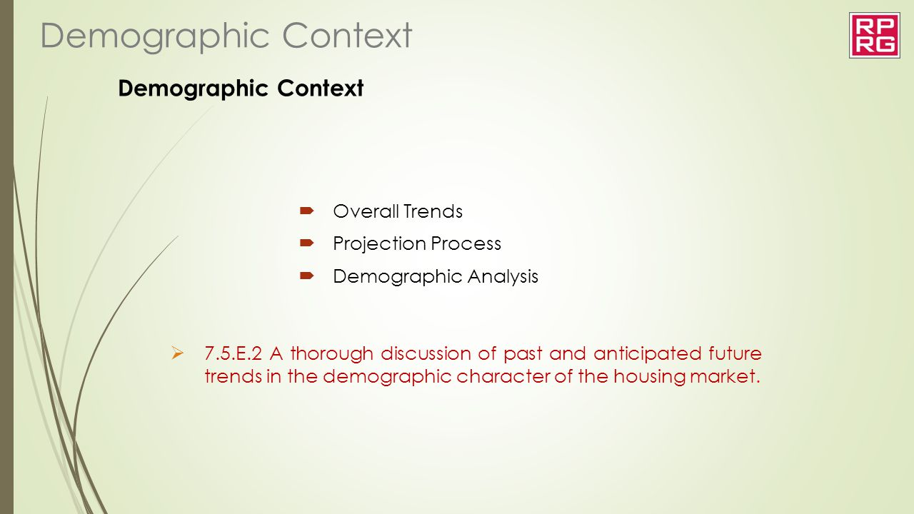 Demographic Context Demographic Context Overall Trends