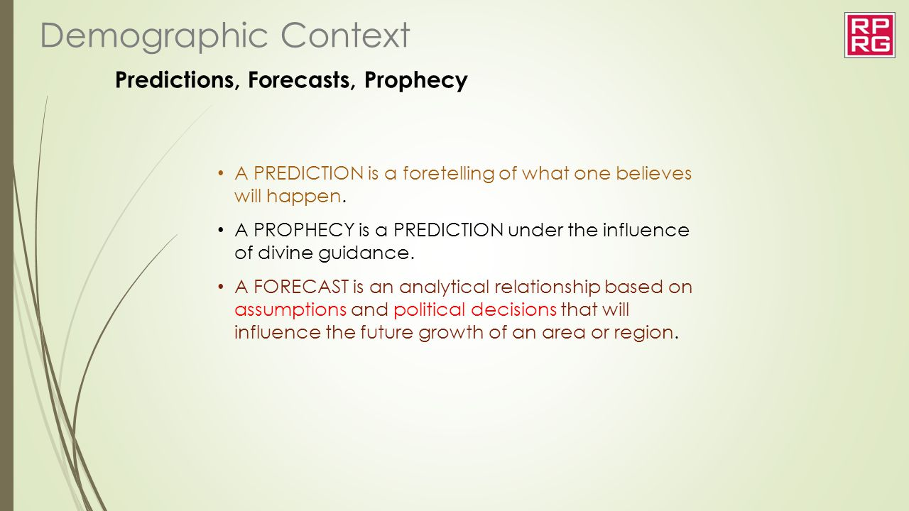 Predictions, Forecasts, Prophecy