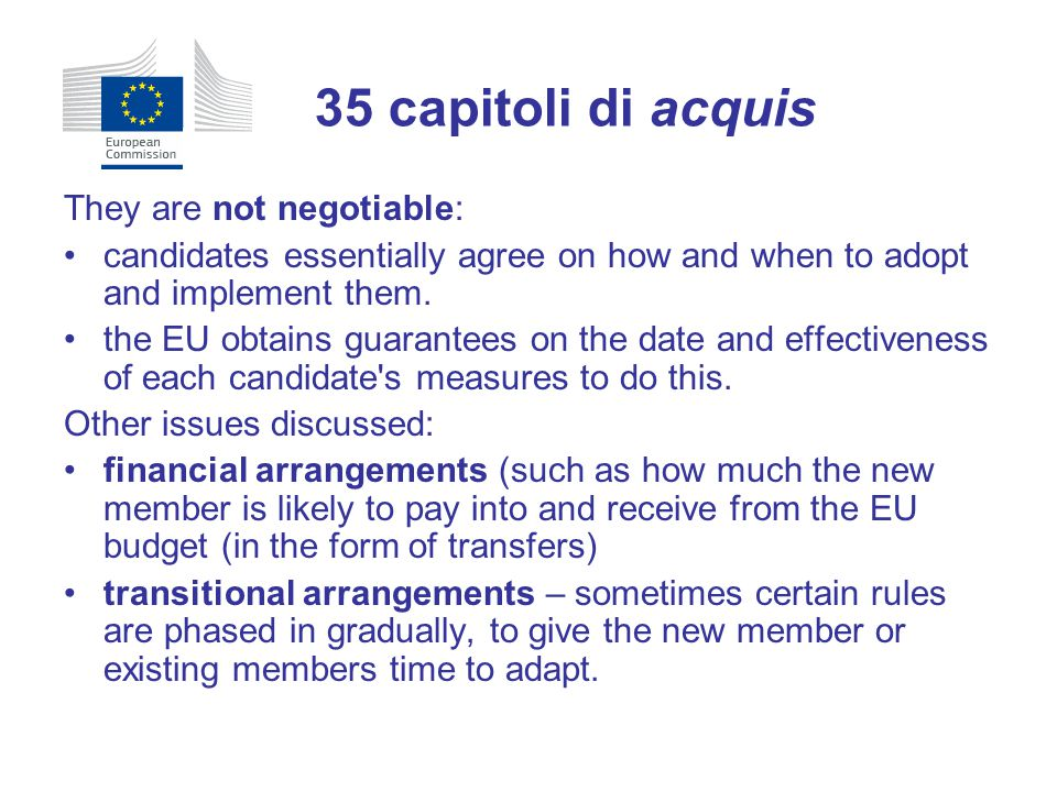 35 capitoli di acquis They are not negotiable: