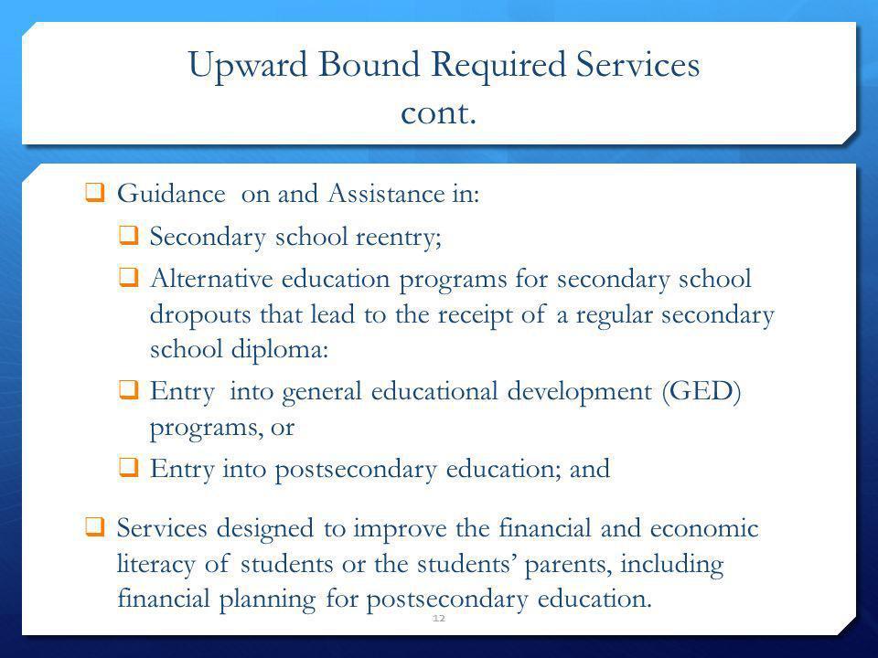 Upward Bound Required Services cont.