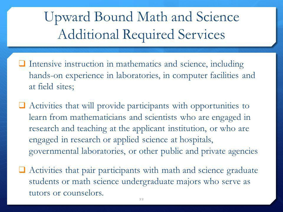 Upward Bound Math and Science Additional Required Services