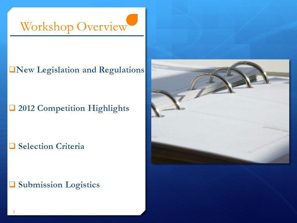 Workshop Overview New Legislation and Regulations