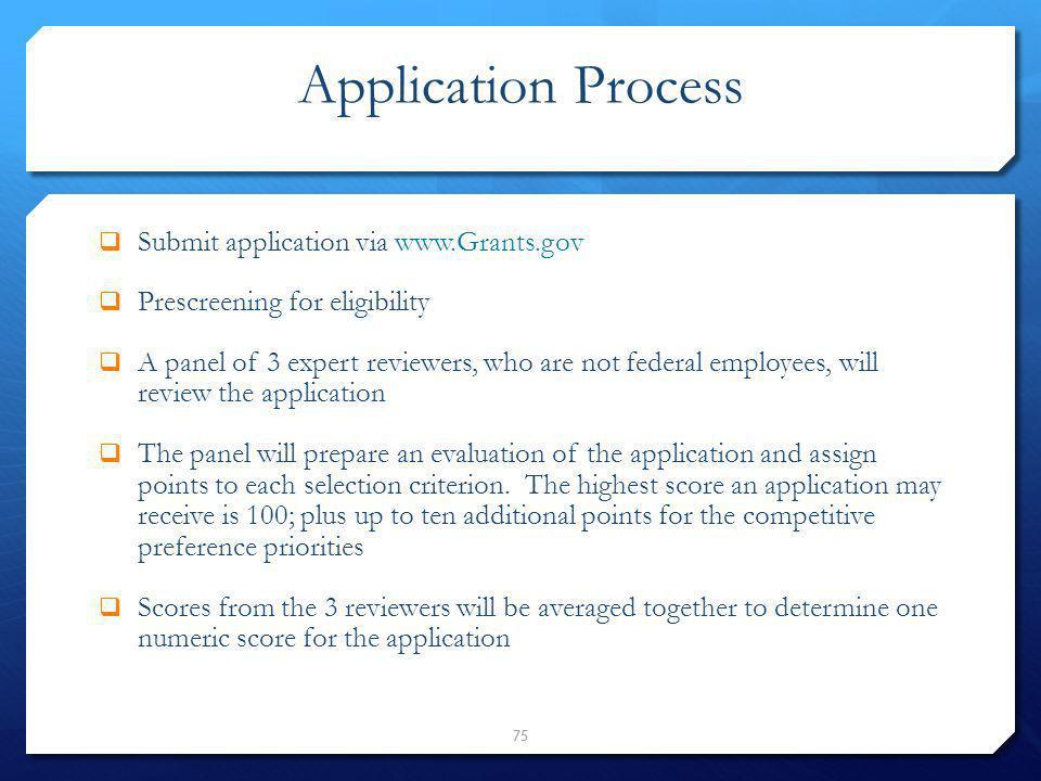 Application Process Submit application via www.Grants.gov
