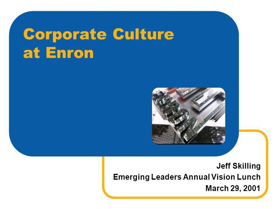 Corporate Culture at Enron