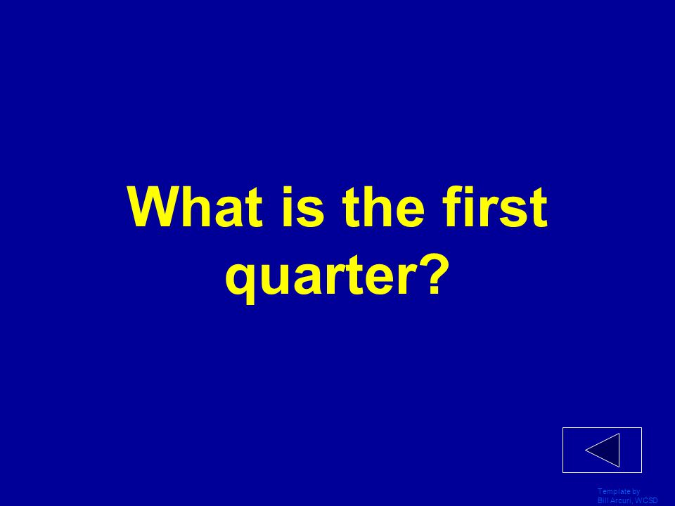 What is the first quarter