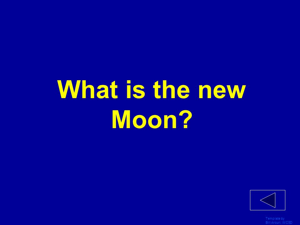 What is the new Moon Template by Bill Arcuri, WCSD