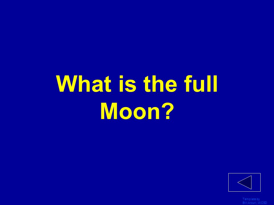 What is the full Moon Template by Bill Arcuri, WCSD