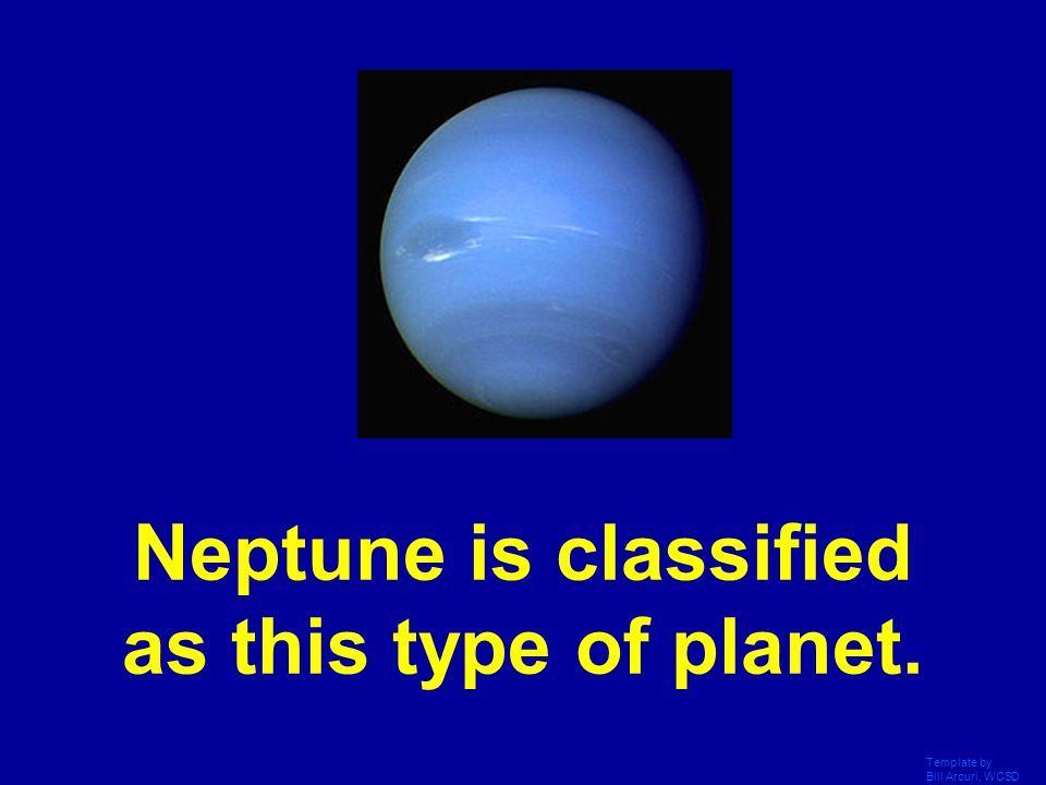 Neptune is classified as this type of planet.