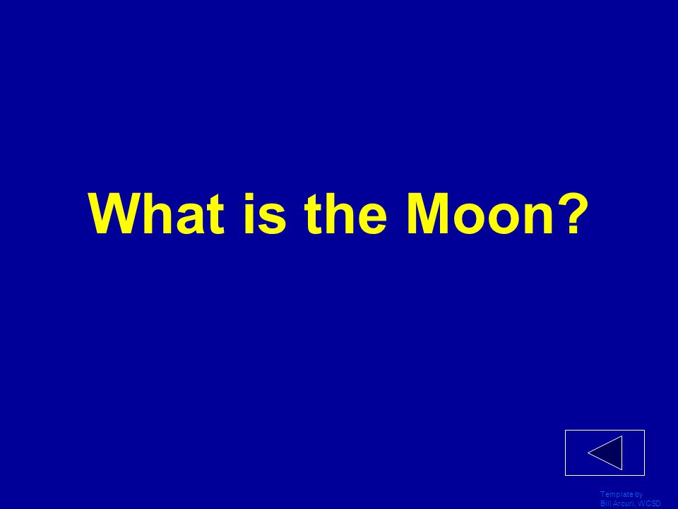 What is the Moon Template by Bill Arcuri, WCSD