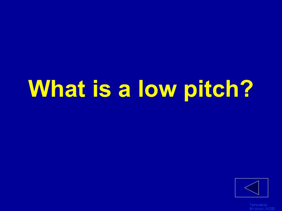What is a low pitch Template by Bill Arcuri, WCSD