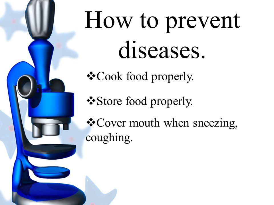 How to prevent diseases.