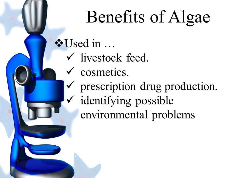 Benefits of Algae Used in … livestock feed. cosmetics.