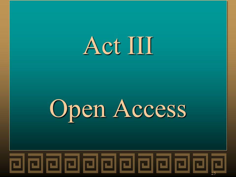 Act III Open Access