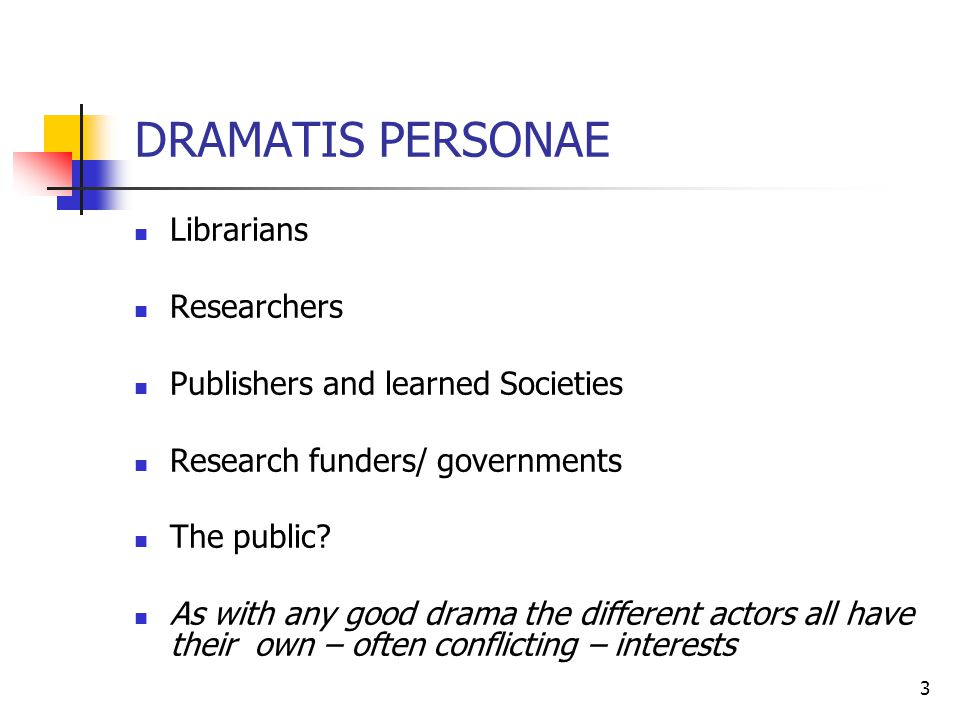DRAMATIS PERSONAE Librarians Researchers