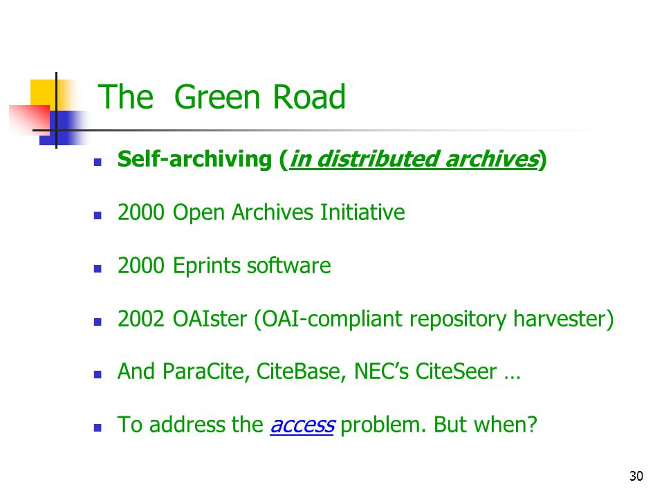 The Green Road Self-archiving (in distributed archives)