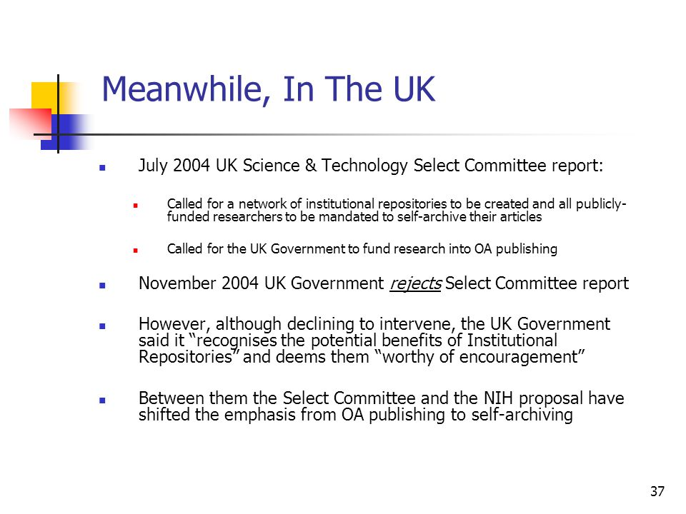 Meanwhile, In The UK July 2004 UK Science & Technology Select Committee report: