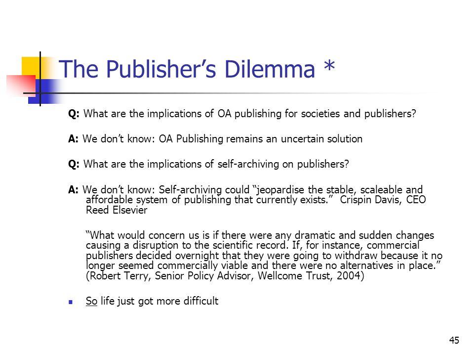 The Publisher's Dilemma *
