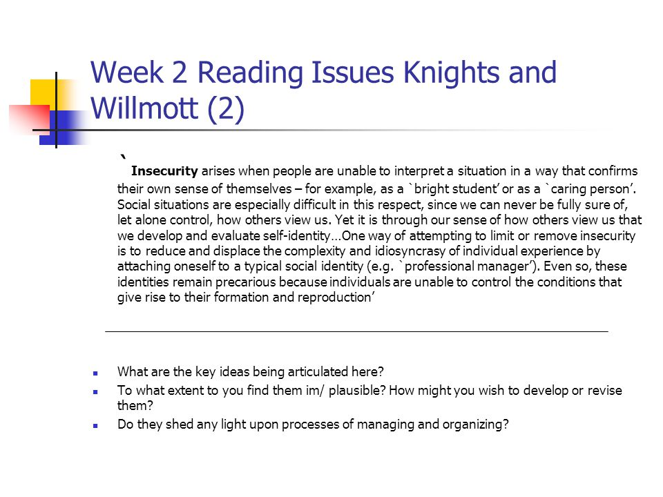 Week 2 Reading Issues Knights and Willmott (2)