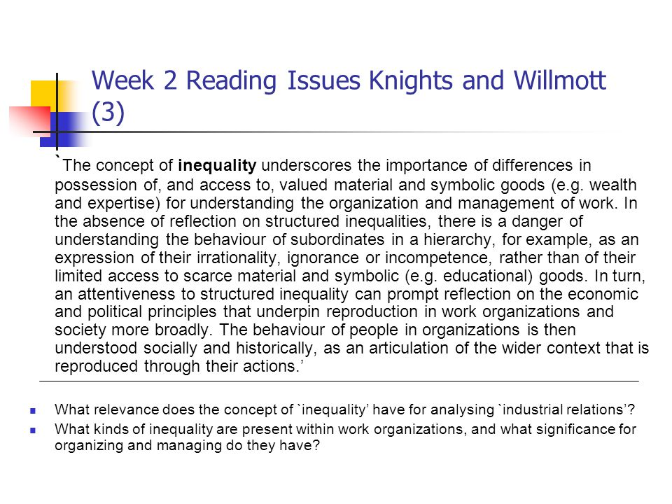 Week 2 Reading Issues Knights and Willmott (3)