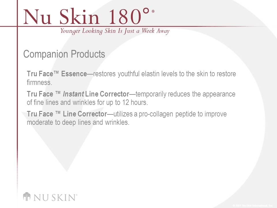 Companion Products Tru Face™ Essence—restores youthful elastin levels to the skin to restore firmness.