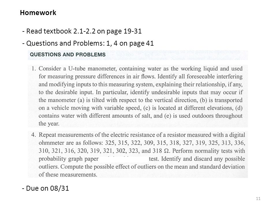 Homework - Read textbook 2.1-2.2 on page 19-31. Questions and Problems: 1, 4 on page 41.