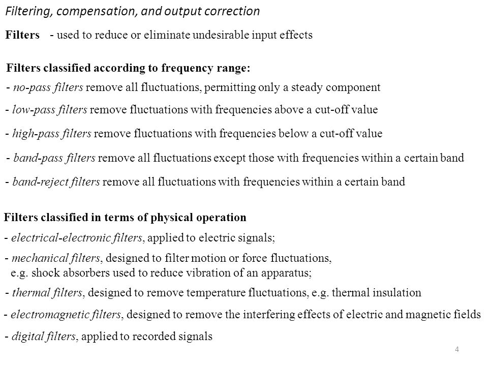 Filtering, compensation, and output correction
