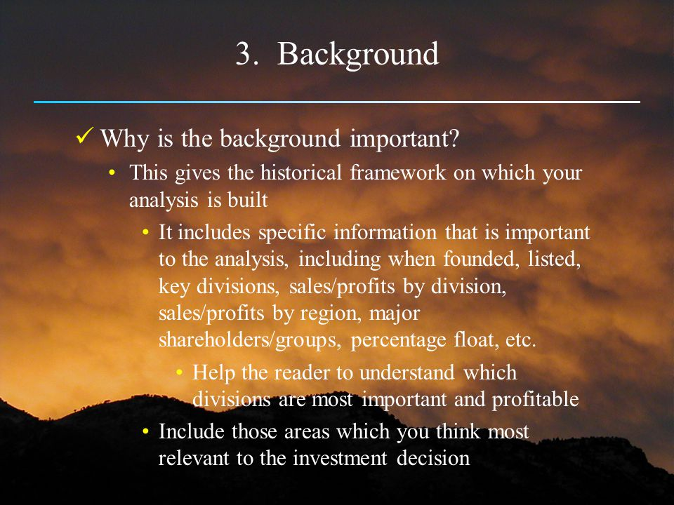 3. Background Why is the background important
