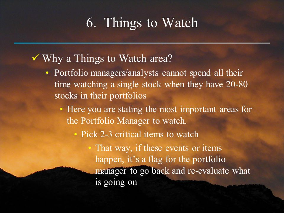 6. Things to Watch Why a Things to Watch area