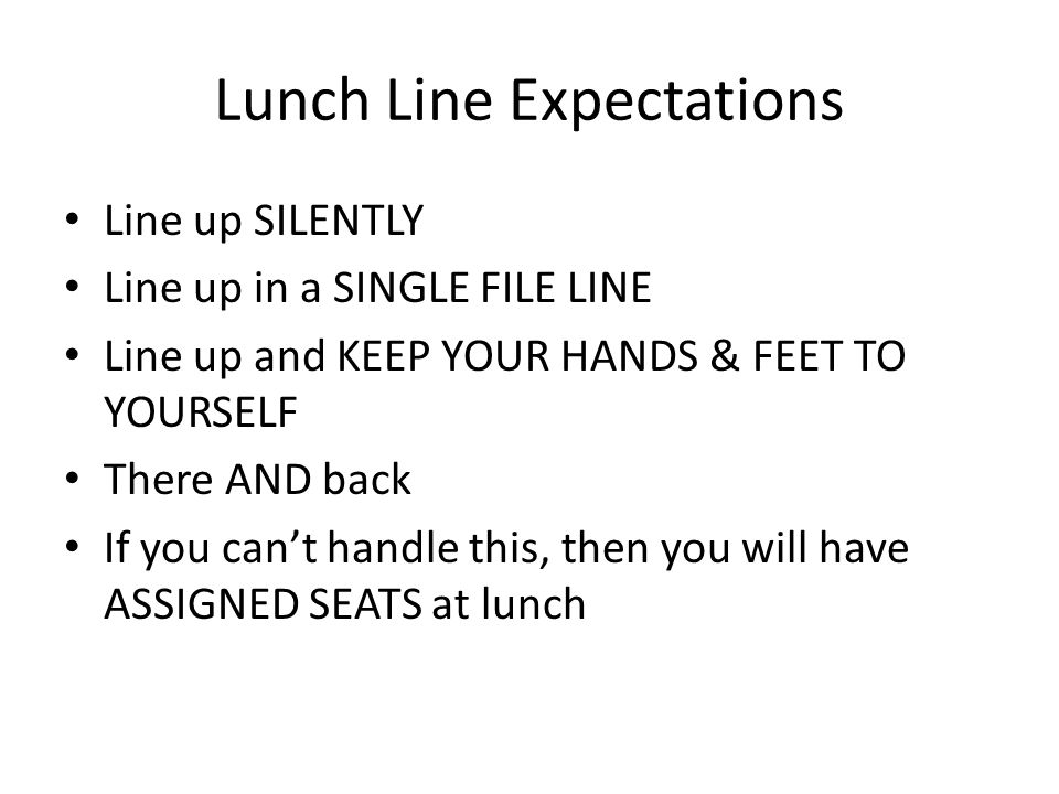 Lunch Line Expectations