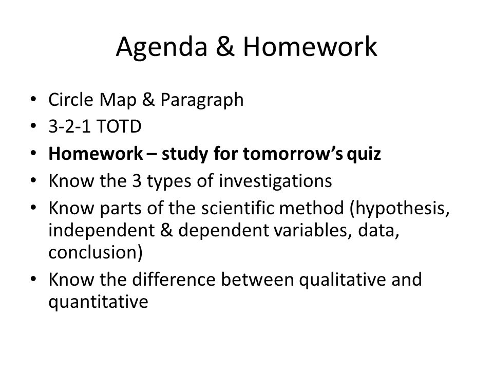 Agenda & Homework Circle Map & Paragraph 3-2-1 TOTD