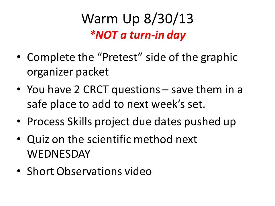 Warm Up 8/30/13 *NOT a turn-in day
