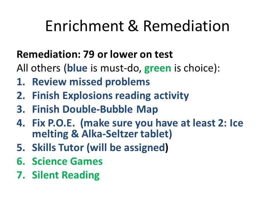 Enrichment & Remediation