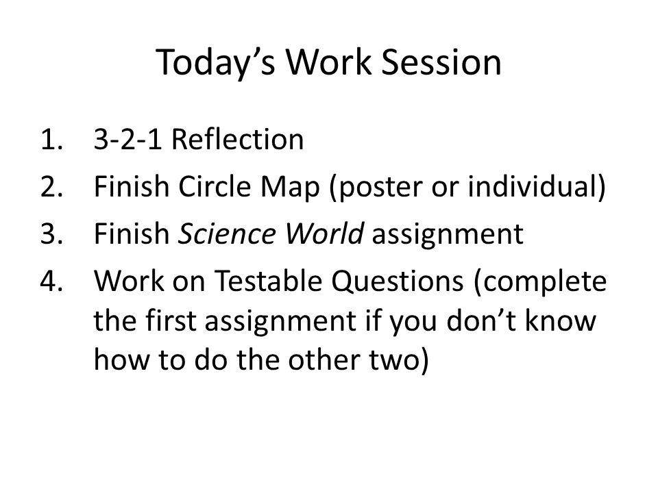 Today's Work Session 3-2-1 Reflection