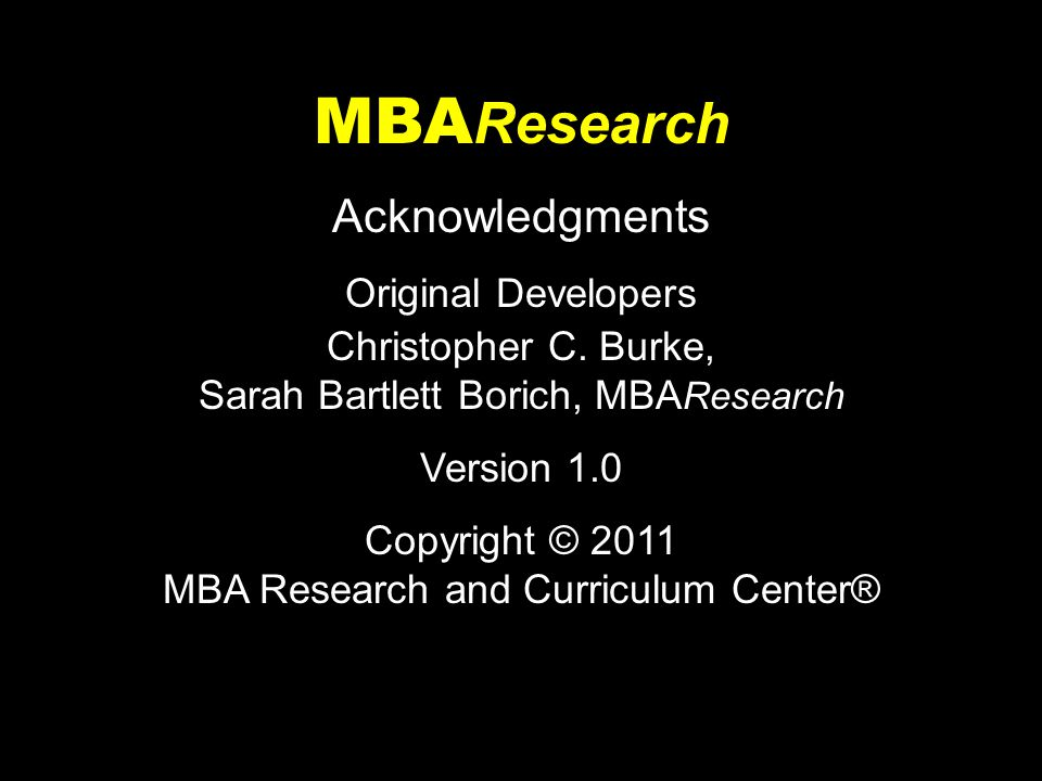 MBAResearch Acknowledgments Original Developers