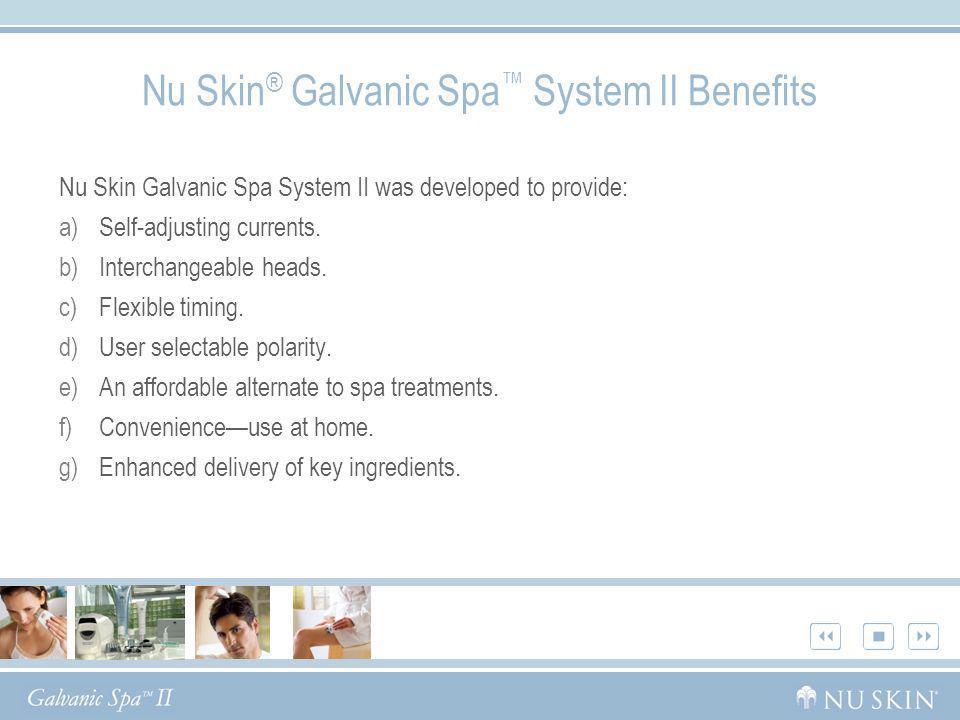 Nu Skin® Galvanic Spa™ System II Benefits