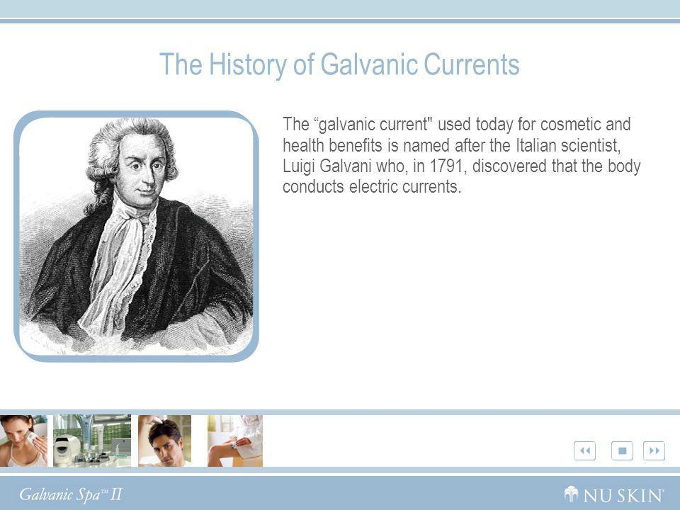 The History of Galvanic Currents