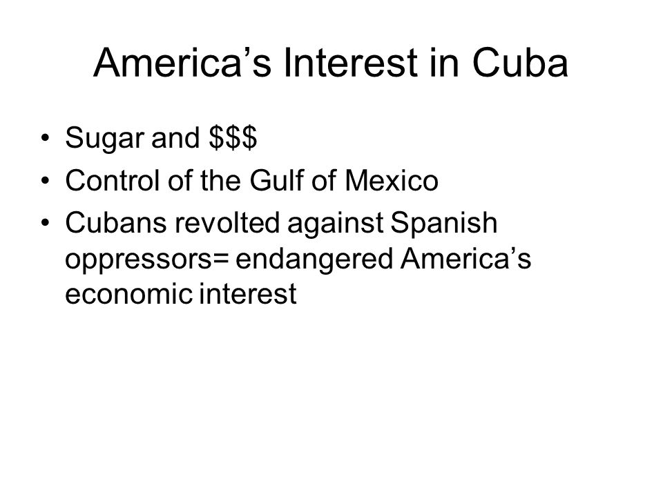 America's Interest in Cuba