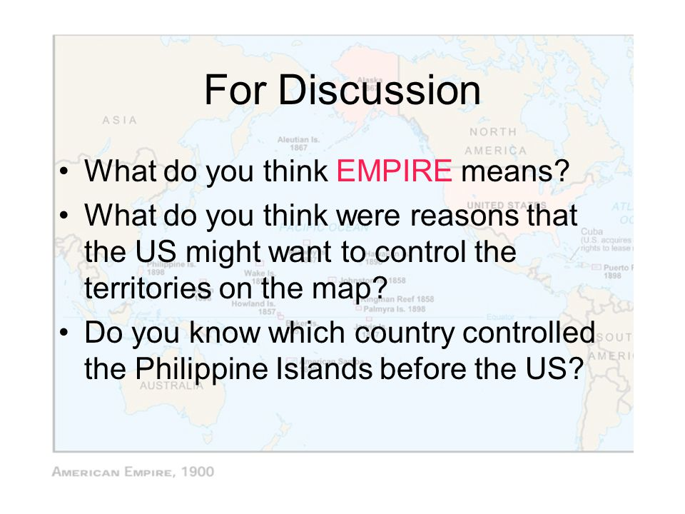 For Discussion What do you think EMPIRE means