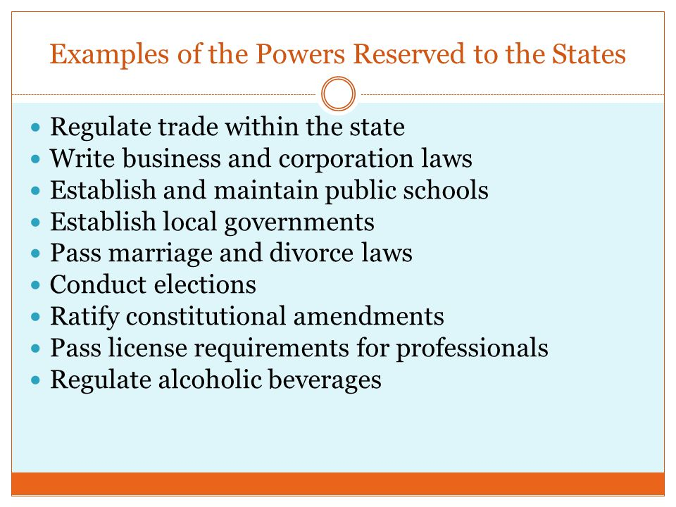 Examples of the Powers Reserved to the States