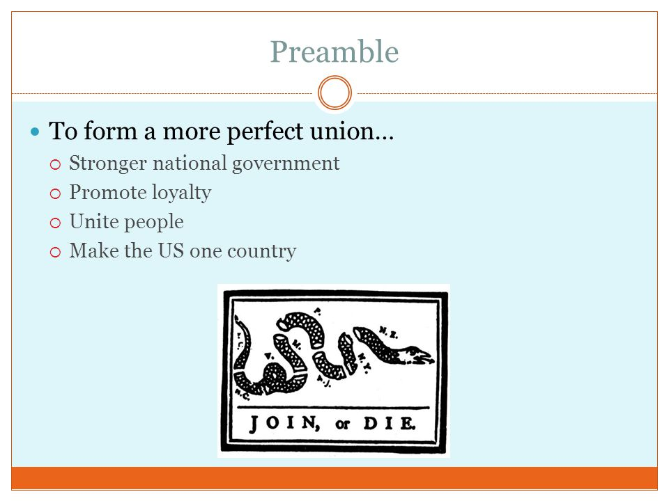Preamble To form a more perfect union… Stronger national government