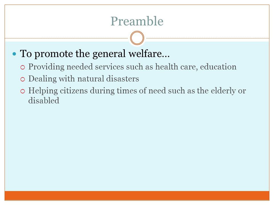 Preamble To promote the general welfare…
