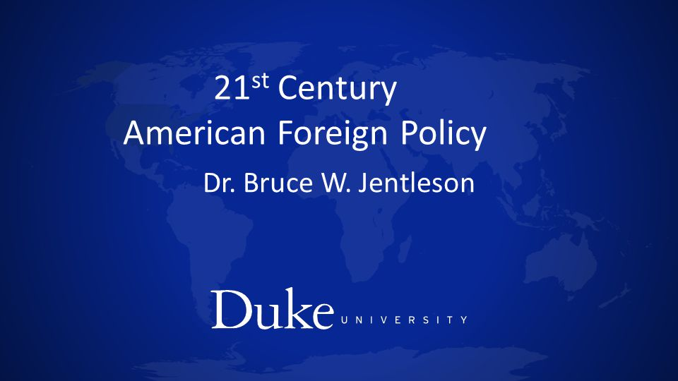 21st Century American Foreign Policy