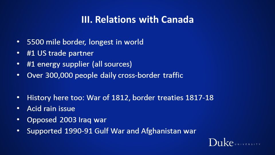 III. Relations with Canada
