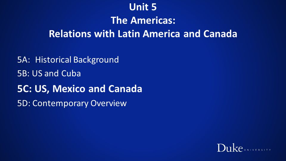 Unit 5 The Americas: Relations with Latin America and Canada