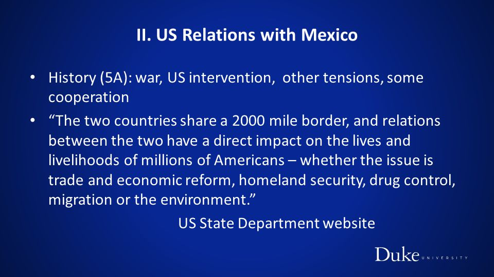II. US Relations with Mexico